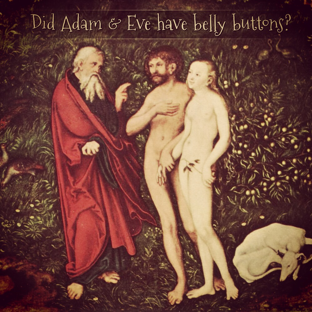 did adam have a belly button?