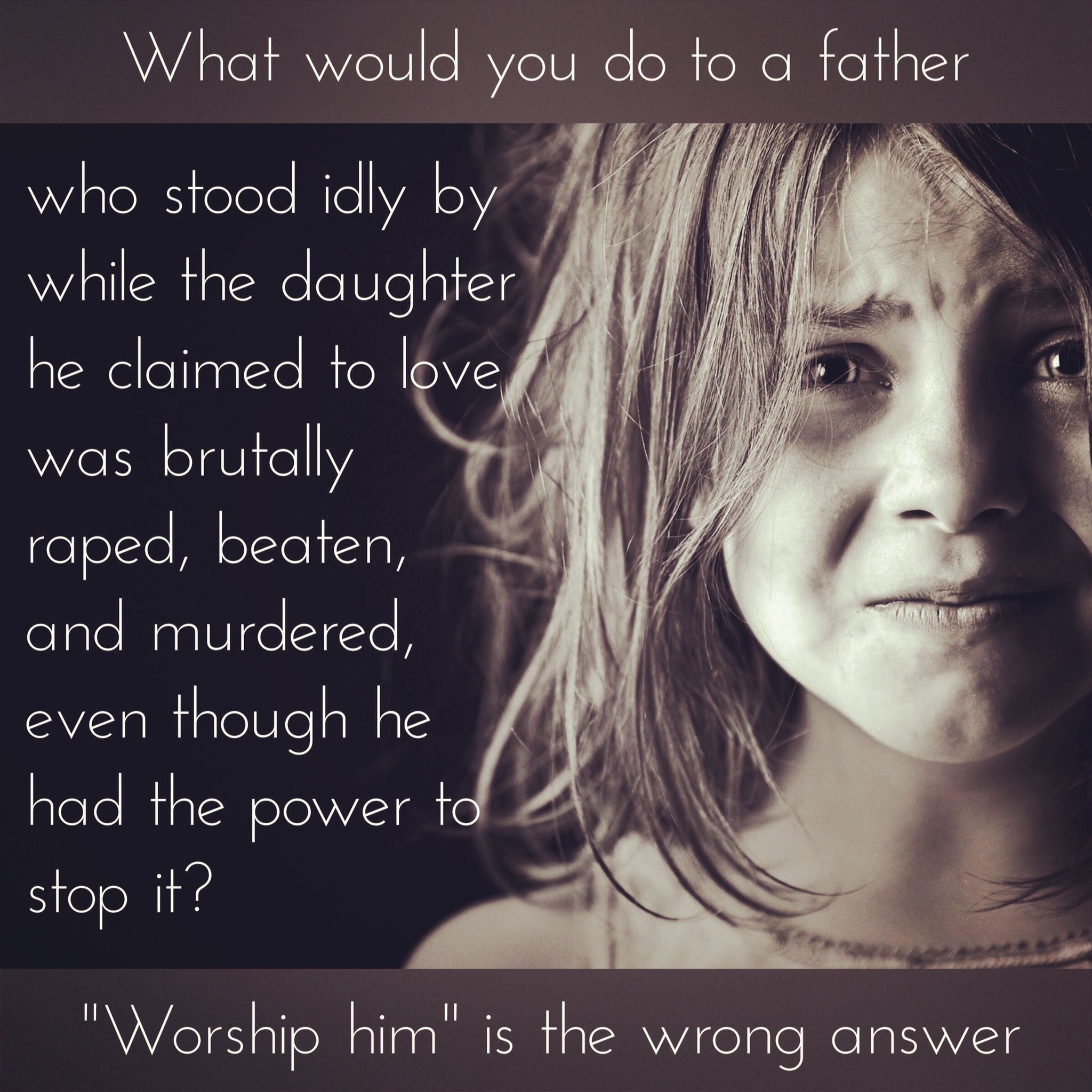worship him is the wrong answer