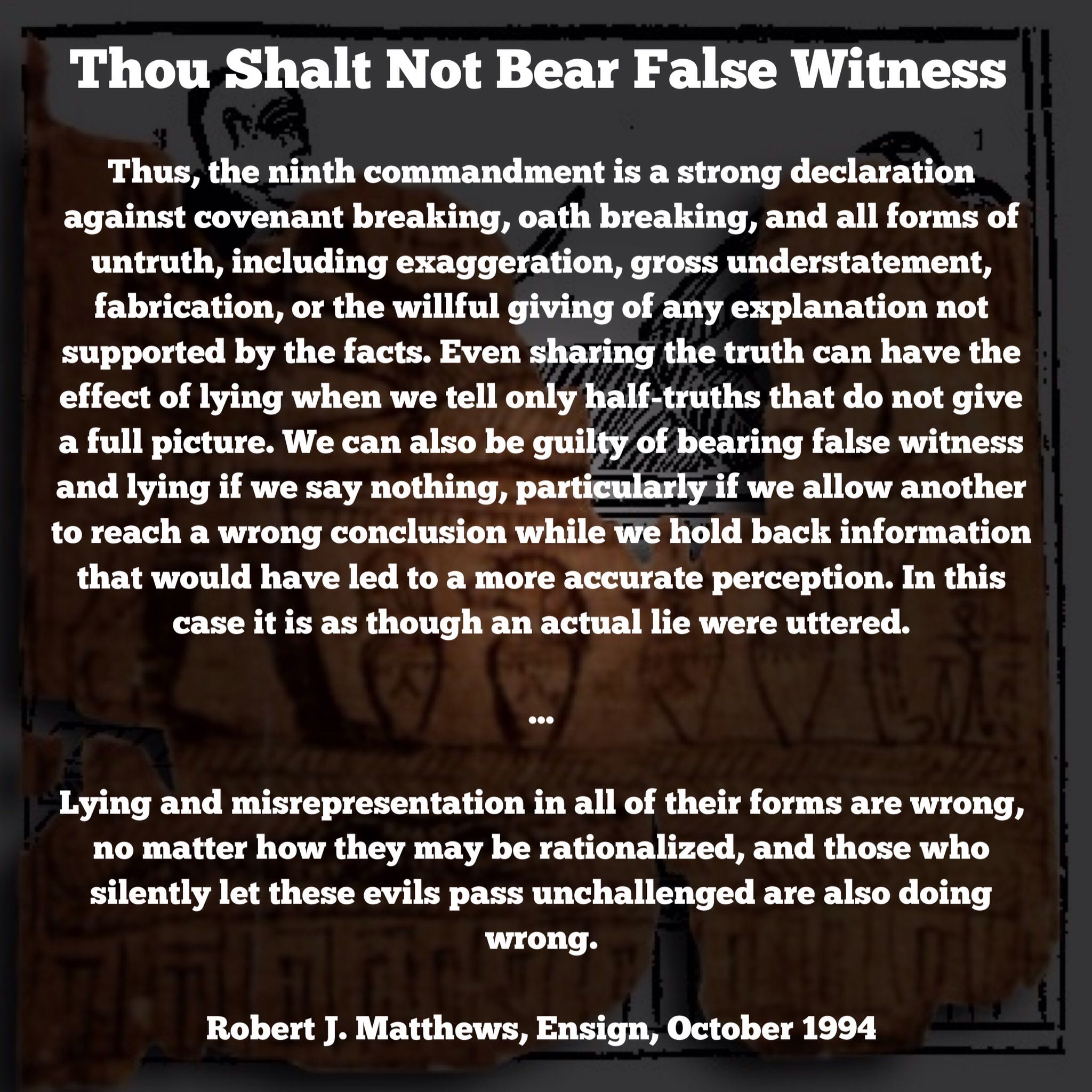 Thou shalt not bear false witness