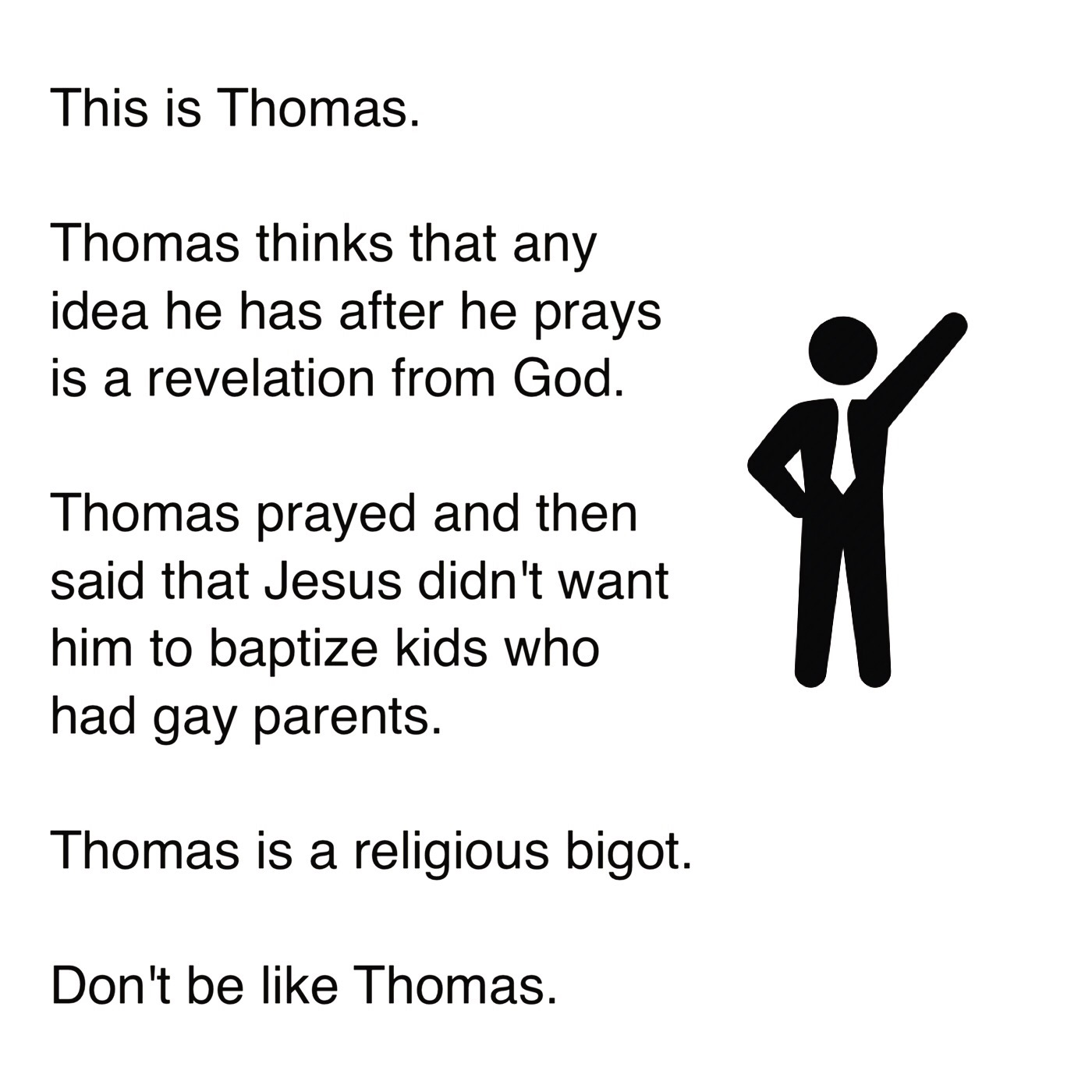 Don't be like Thomas