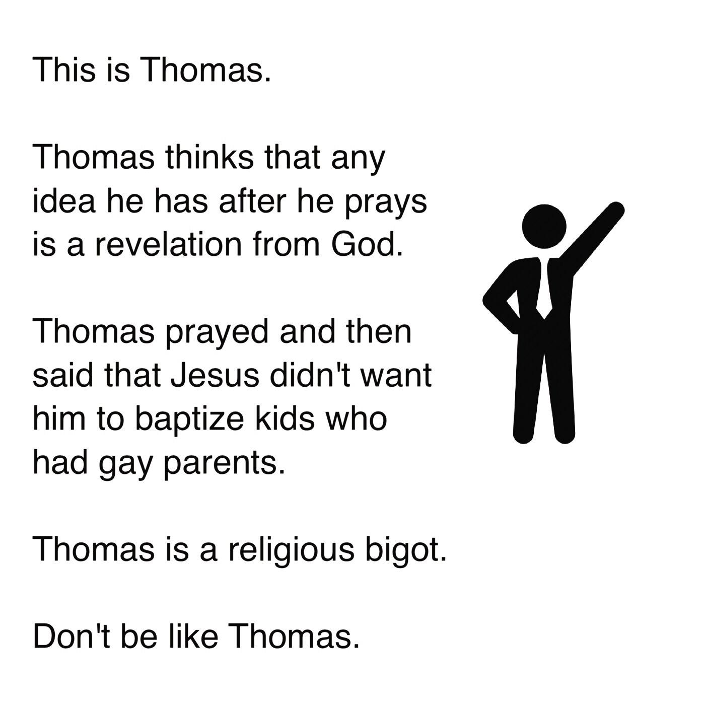 Don't be like Thomas