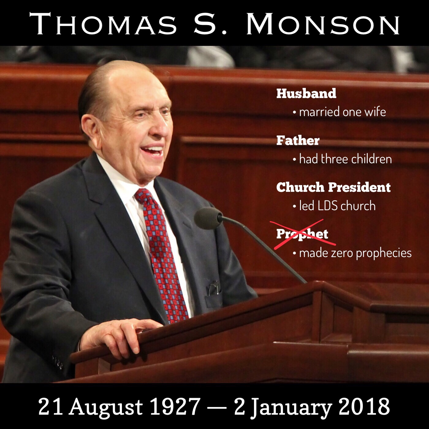 Thomas S. Monson never prophesied